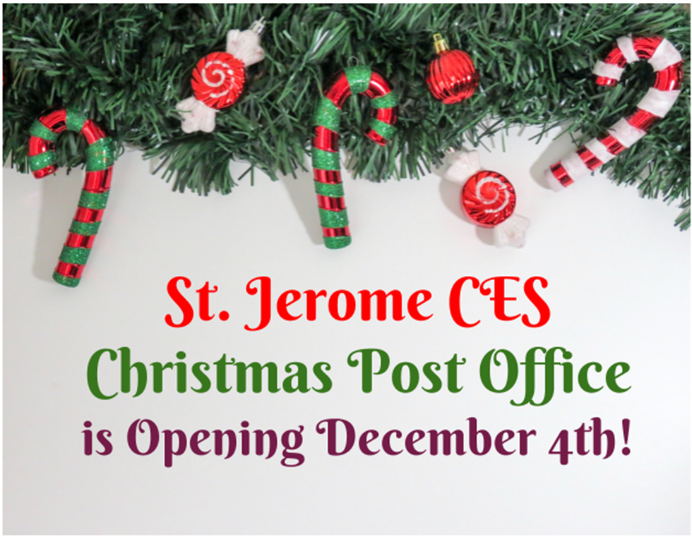 after a well received christmas post card design competition christmas post office will be opening at st jerome on monday december 4th - Christmas Eve Post Office Hours